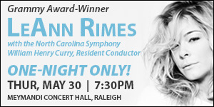NC Symphony Presents LeAnn Rimes on May 30